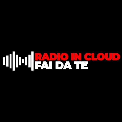 RADIO IN CLOUD FAI DA TE